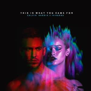 موزیک ویدیو Calvin Harris - This is what you came for (ft. Rihanna)