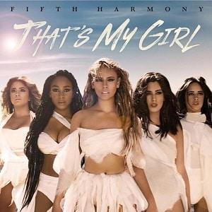 موزیک ویدیو Fifth Harmony - That's My Girl