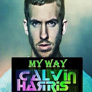 موزیک ویدیو Calvin Harris - My Way