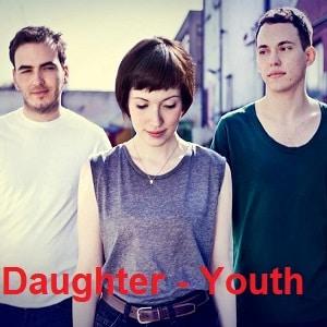 موزیک ویدیو Daughter - Youth