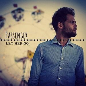 موزیک ویدیو Passenger - Let Her Go