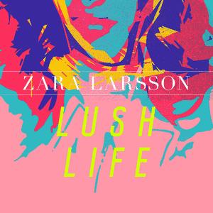 اجرا زنده Zara Larsson_Lush Life