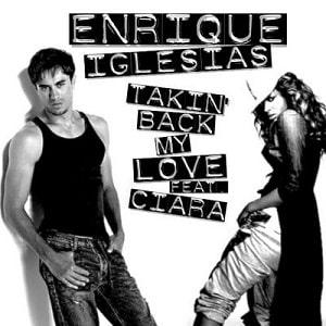 موزیک ویدیو Enrique Iglesias - Takin' Back My Love feat. Ciara