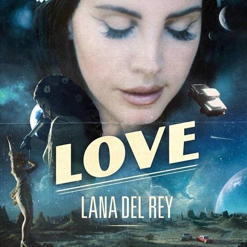 Love از Lana Del Rey