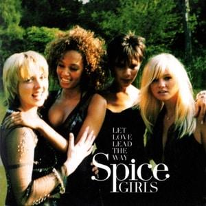 موزیک ویدیو Spice Girls - Let Love Lead The Way cover