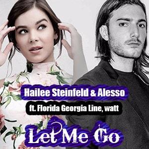 موزیک ویدیو Hailee Steinfeld, Alesso - Let Me Go