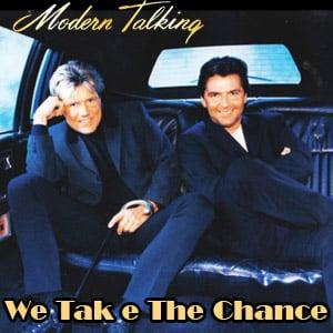 موزیک ویدیو Modern Talking - We Take The Chance