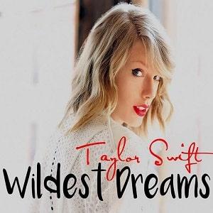 موزیک ویدیو Taylor Swift - Wildest Dreams