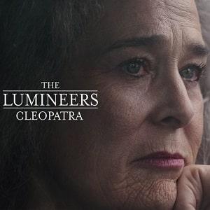 موزیک ویدیو The Lumineers - Cleopatra