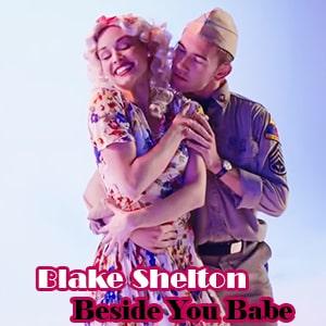 موزیک ویدیو Blake Shelton - Beside You Babe