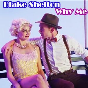 موزیک ویدیو Blake Shelton - Why Me