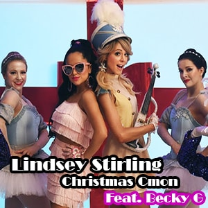 موزیک ویدیو Lindsey Stirling - Christmas C'mon (Feat. Becky G)