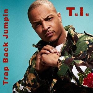 موزیک ویدیو T.I. - Trap Back Jumpin