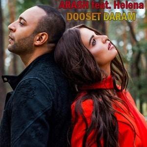 موزیک ویدیو ARASH feat. Helena - DOOSET DARAM