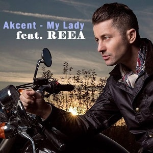 موزیک ویدیو Akcent - My Lady feat. REEA