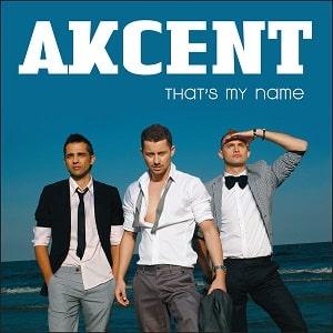 موزیک ویدیو Akcent - That's My Name