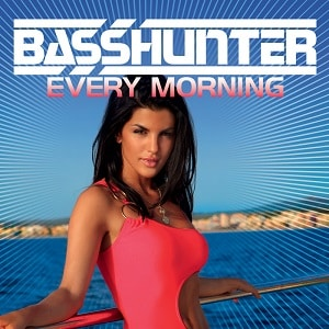 موزیک ویدیو Basshunter - Every Morning