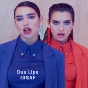 موزیک ویدیو Dua Lipa - IDGAF