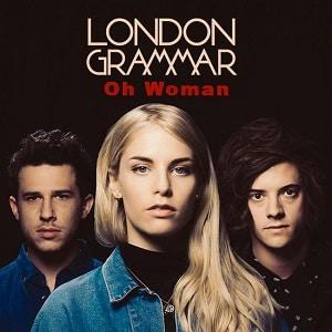 موزیک ویدیو London Grammar - Oh Woman