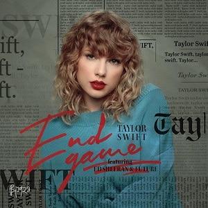موزیک ویدیو Taylor Swift - End Game (ft. Ed Sheeran, Future)