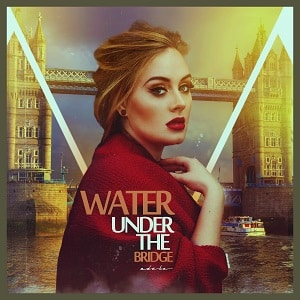 موزیک ویدیو Adele - Water Under The Bridge