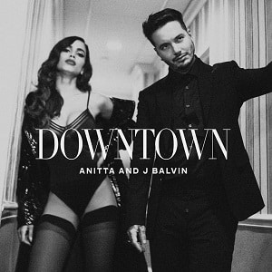موزیک ویدیو Anitta & J Balvin - Downtown