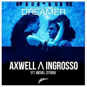 موزیک ویدیو Axwell Λ Ingrosso - Dreamer
