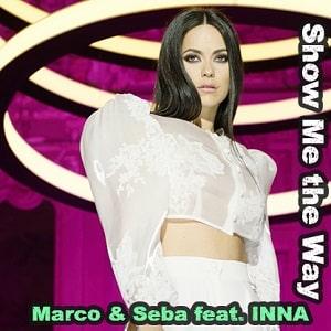 موزیک ویدیو Marco & Seba feat. INNA - Show Me the Way