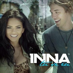 موزیک ویدیو INNA - Tu si Eu
