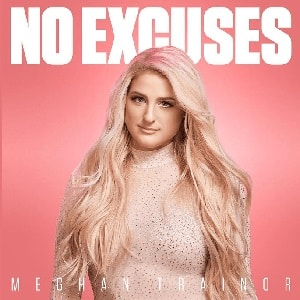 موزیک ویدیو Meghan Trainor - No Excuses