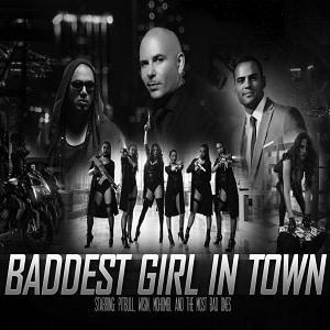 موزیک ویدیو Pitbull - Baddest Girl in Town