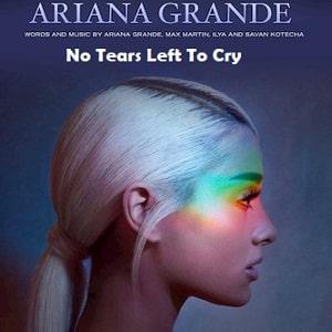 موزیک ویدیو Ariana Grande - No Tears Left To Cry