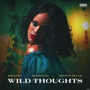 موزیک ویدیو DJ Khaled - Wild Thoughts ft. Rihanna, Bryson Tiller