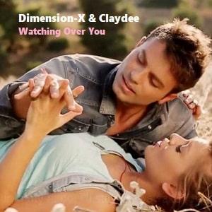 موزیک ویدیو Dimension X & Claydee Watching Over