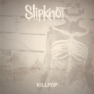 موزیک ویدیو Slipknot - Killpop