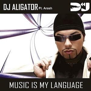 موزیک ویدیو Dj Aligator feat. Arash - Music is my language