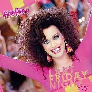 موزیک ویدیو Katy Perry - Last Friday Night