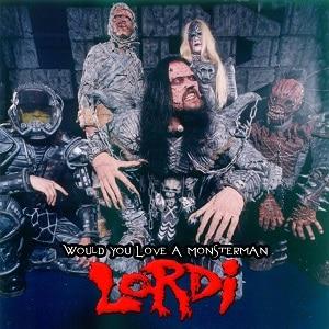 موزیک ویدیو Lordi - Would you love a monsterman