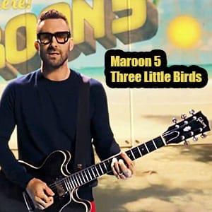 موزیک ویدیو Maroon 5 - Three Little Birds با زیرنویس فارسی