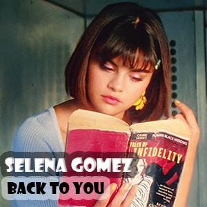 موزیک ویدیو Selena Gomez - Back To You