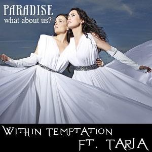 موزیک ویدیو Within Temptation - Paradise (What About Us) با زیرنویس فارسی