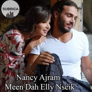 موزیک ویدیو Nancy Ajram - Meen Dah Elly Nseik با زیرنویس فارسی