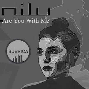 موزیک ویدیو Nilu - Are You With Me با زیرنویس فارسی