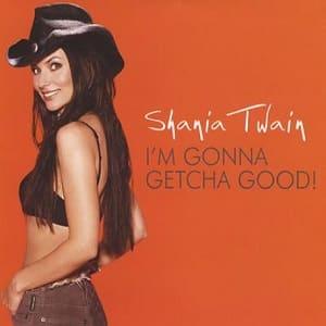 دانلود موزیک ویدیو I'm Gonna Getcha Good از Shania Twain با زیرنویس فارسی