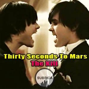موزیک ویدیو 30 Seconds to Mars - The Kill با زیرنویس فارسی