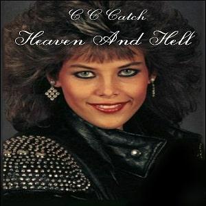 دانلود موزیک ویدو Heaven And Hell از C.C Catch با زیرنویس فارسی