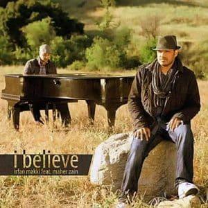 موزیک ویدیو Irfan Makki - I Believe feat. Maher Zain با زیرنویس فارسی