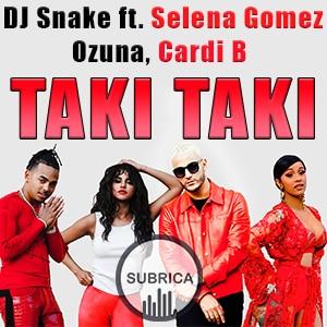موزیک ویدیو DJ Snake - Taki Taki ft. Selena Gomez, Ozuna, Cardi B با زیرنویس فارسی