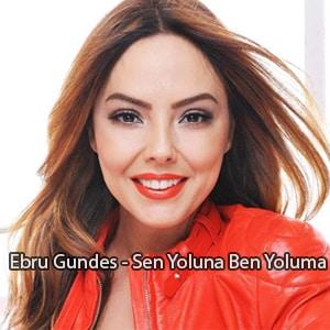 موزیک ویدیو Ebru Gundes - Sen Yoluna Ben Yoluma با زیرنویس فارسی