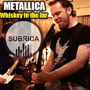 موزیک ویدیو METALLICA - W-h-i-s-key in the Jar با زیرنویس فارسی
